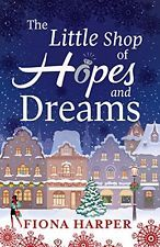 Little Shop Of Hopes And Dreams Harper  Fiona 9780263245660