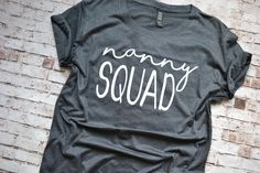 #nanny #nannygift #nannysquad #nannyshirt #squad #squadgoals #etsy #handmade #clothes #love #want #handmadeclothes #handmadeshirt #funnymomshirt #momlife #motherhood #handmadeetsy #etsyshop #mom #momshirt #mombirthday #momgift #mompresent #legoslife #legosgame #legos #tiredasamother #mother #funnyshirt #funny  #3buggasdesign #christmas #christmaspresent #woman #momboss #bosslady  #boss #uniquegift #momofboys #boymom