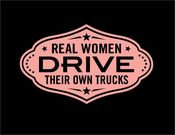 """Image of """"Real Women Drive Their Own trucks"""" Ladies T Shirt and Hoody"""