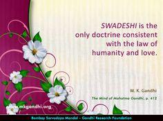#swadeshi #gandhi #gandhiquotes Mahatma Gandhi Quotes, Inspirational, Quotes By Mahatma Gandhi