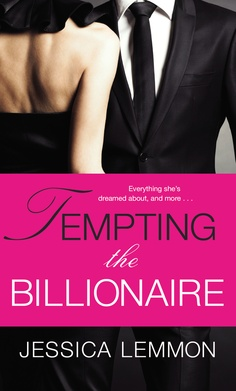 Tempting the Billionaire by Jessica Lemmon