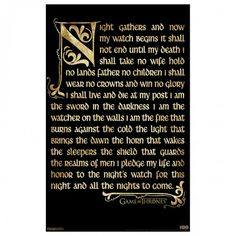 Game of Thrones Night�s Watch Oath Poster [11x17]