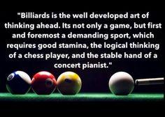 Billards. ...pool.... it's practice, practice, practice!!!..... but I love it!!!...kk
