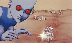 Fantastic Planet One of the strangest movies I have EVER seen.