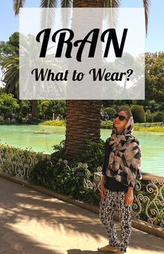 What to wear in Iran, not only in summer? A guide for both women and men. Check out all the strategies to dress appropriately without having to get too many new pieces of clothing.