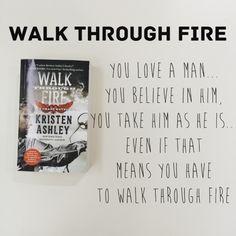 Walk Through Fire - Kristen Ashley - http://jacquelinesreads.blogspot.com/2015/10/walk-through-fire-chaos-4-by-kristen.html#more