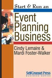"Read ""Start & Run an Event-Planning Business"" by Cindy Lemaire available from Rakuten Kobo. Make money planning events with style and impress your clients — from weddings to meetings! Start & Run an Event Pla. Event Planning Tips, Event Planning Business, Business Events, Corporate Events, Wedding Planning, Business Ideas, Party Planning, Event Guide, Finance Business"