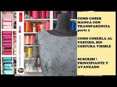 COSER MANGA CON TRANSPARENCIA SIN COSTURA parte 2 - YouTube Youtube, Women, Vestidos, Couture Details, Lace Sleeves, Cut Out Shoulder Top, Learn To Sew, How To Sew, Tutorials