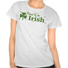 ==> consumer reviews          Proud to be Irish! Tshirt           Proud to be Irish! Tshirt today price drop and special promotion. Get The best buyHow to          Proud to be Irish! Tshirt Online Secure Check out Quick and Easy...Cleck Hot Deals >>> http://www.zazzle.com/proud_to_be_irish_tshirt-235259178127707168?rf=238627982471231924&zbar=1&tc=terrest