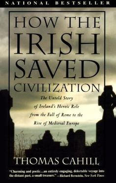 How the Irish Saved Civilization (Hinges of History) by Thomas Cahill, http://www.amazon.com/dp/B003I8VBF4/ref=cm_sw_r_pi_dp_RPODsb1DFEE54