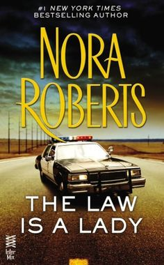 The Law is a Lady - Nora Roberts