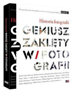 """Lubicie robić lub podziwiać zdjęcia? """"Historia fotografii. Geniusz zaklęty w fotografii"""" to film dla Was :)"""