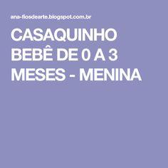 CASAQUINHO BEBÊ DE 0 A 3 MESES - MENINA