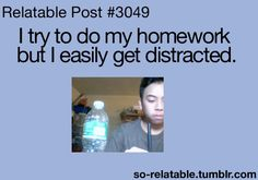 relatable posts | ... gif gifs school homework relate relatable distracted so-relatable
