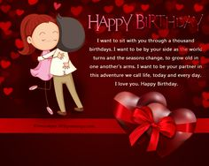 Romantic Birthday Messages Wishes Your Husband Wife Boyfriend Girlfriend Or Miscellaneous Significant Other Is Celebrating Another Year Living On