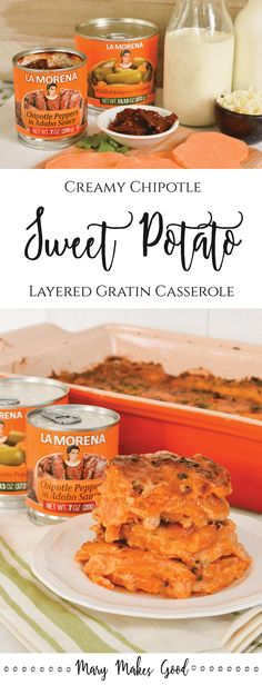 Creamy Chipotle Sweet Potato Gratin Recipe | Sponsored by @lamorenausa #ad #VIVALAMORENA #REDISCOVERLAMORENA #COLLECTIVEBIAS