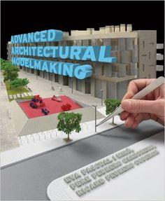 Advanced Architectural Modelmaking: Eva Pascual i Miró, Pere Pedrero Carbonero, Ricard Pedrero Coderch: 9780393733389: Amazon.com: Books