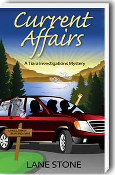Current Affairs - A Tiara Investigations Mystery by Lane Stone