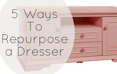 5 ways to repurpose a dresser~These are COOL & very USEFUL....My favorite kind of repurpose!