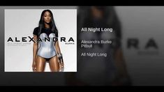 All Night Long Alexandra Burke, To Youtube, Pitbulls, Club, Night, Pit Bulls, Pitbull, Pit Bull Terriers