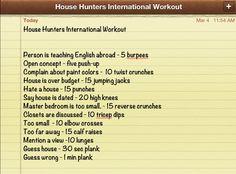 House Hunters International Workout. Kinda like a drinking game.