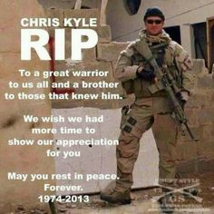 Rest in peace Chris Kyle