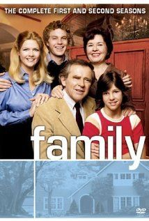 "Family ,was on ABC from 1976-1980..a great show about the Lawrence family,and the joys and heart aches they went thru as a family. i hated when it wen off. It was a great show"".Buddy""(Kristy McNichol) really made the show awesome!"