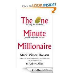 Amazon.com: The One Minute Millionaire eBook: Mark Victor Hansen, Robert Allen: Kindle Store