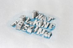 An ongoing series of experiments with type, mainly in 3D and with perspective.  [2013 - Present]