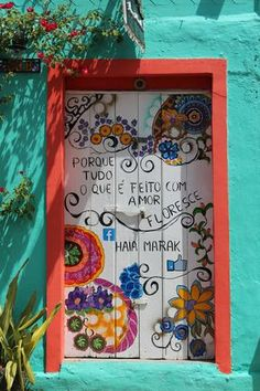 "Consent Útil; ""Porque Todo Lo Que Es Hecho Con Amor Florece"". Olinda, Pernambuco, Brasil. 