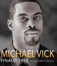 Michael Vick – Finally Free: An Autobiography PDF