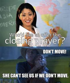 This explains why my entire Gospel Doctrine class freezes when I ask for a volunteer to say a prayer.