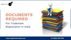 There is nothing legal that can be done without proper documents. The same goes with trademark registration. Get the documents, attach with the application, and you are ready to apply for trademarking. Brand Names And Logos, Trademark Registration, Apply Online, How To Apply, India, Blog, Goa India, Trademark Application, Blogging