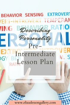 A great TEFL lesson plan for your pre-intermediate ESL/EFL class. Describing personality lesson plan is a great resource for teaching ESL online and in-class. Bilingual Classroom, Esl Lesson Plans, Esl Resources, Esl Lessons, English Language Learners, Teaching Materials, Teaching English, Creative Ideas, Personality