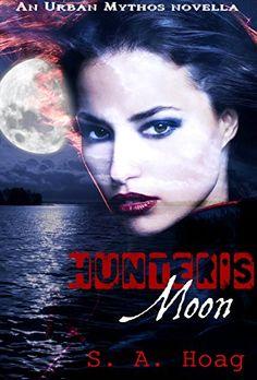 Hunter's Moon: An Urban Mythos Novella by S. A. Hoag https://www.amazon.com/dp/B01DMCJ0LM/ref=cm_sw_r_pi_dp_Y0yHxbFKZ11JH