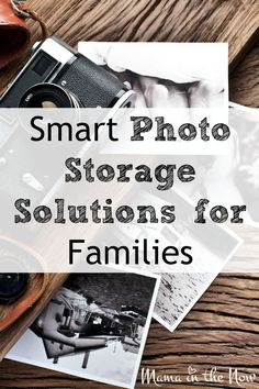 Smart photo storage solutions for families. A mother of four shares how she preserves all their photos without breaking the bank.  I bet you will LOVE # 1!