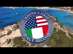 America First,Italy Second ! Italy welcomes trump in his own words