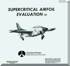 North American Aviation T-2 Aircraft Supercritical Airfoil Evaluation - Aircraft Reports - Aircraft Helicopter Engines Propellers Manuals Blueprints Publications