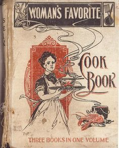 Buyenlarge 'Woman's Favorite Cook Book' Vintage Advertisement Size: H x W Retro Recipes, Old Recipes, Vintage Recipes, Cookbook Recipes, Frugal Recipes, Frugal Tips, Healthy Recipes, Vintage Book Covers, Vintage Books