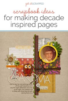 Include the Vintage Looks of Past Decades on Your Scrapbook Pages | a page guide from Get It Scrapped