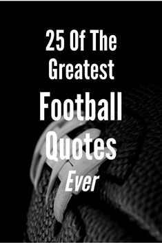 Football is like life, in so many ways.  #Football #Quotes