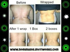 Wraps are amazing and can help you reach your goals by taking away the sagging skin that is impossible to get rid of!!! www.norimarie.myitworks.com