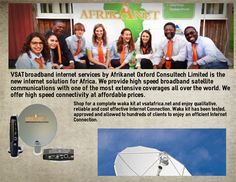 Afrikanet Oxford Consultech Limited offers a network solution with their satellite internet services that would revolutionize the way homebuilders struggle to meet the explosive consumer demand for satellite services. Our innovative products aim to improve the standards of home networking industry.http://www.vsatafrica.net/