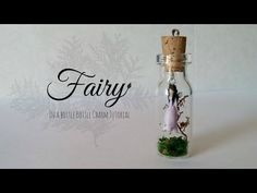 Fairy in a bottle ♥ Bottle Charm (Polymer Clay) Tutorial - YouTube