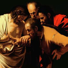 The Incredulity Of Saint Thomas by Caravaggio Baroque Painting, Baroque Art, Italian Painters, Italian Artist, Chiaroscuro, Works Of Mercy, Classical Art, St Thomas, Renaissance Art