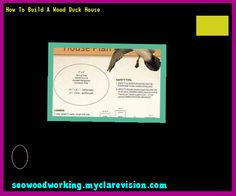 How To Build A Wood Duck House 073833 - Woodworking Plans and Projects!