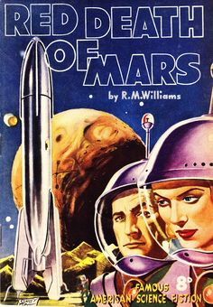 """#1 (Jun 1952) Cover: Stanley Pitt. Contains: """"The Red Death of Mars"""" by Robert Moore Williams (novelette from Astounding, Jul 1940) and """"The Plants"""" by Murray Leinster (short story from Astounding, Jan 1946)"""