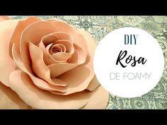 ROSA GRANDE DE FOAMY   DECORACIÓN PARA EVENTOS BODAS XV AÑOS / Pabla en casa - YouTube