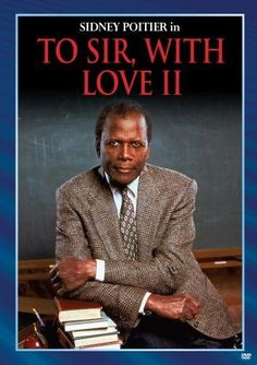 To Sir With Love II DVD ~ Sidney Poitier, http://www.amazon.com/dp/B0044WUZXW/ref=cm_sw_r_pi_dp_PJwuqb0WFYVNX