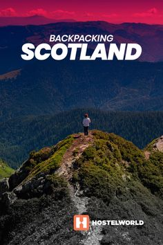 The ultimate guide to backpacking Scotland